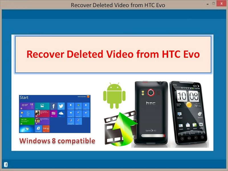 Recover Deleted Video from HTC Evo 2.0.0.8 full